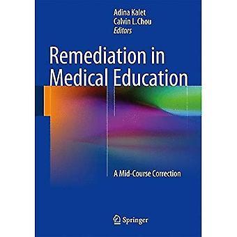 Oprydning i medicinsk uddannelse: en medio kursus korrektion