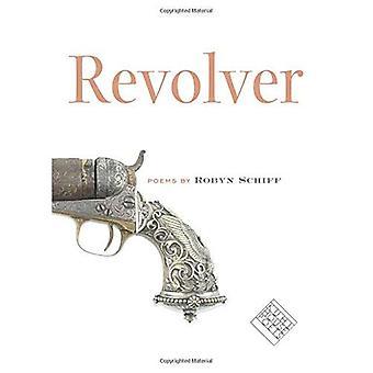 Revolver (Kuhl House Poets)