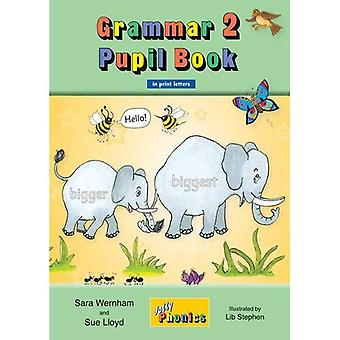 Grammar 2 Pupil Book (in Print Letters): 2 (Jolly Learning)