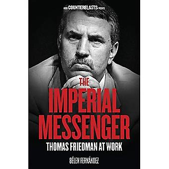 Den kejserliga Messenger: Thomas Friedman på jobbet