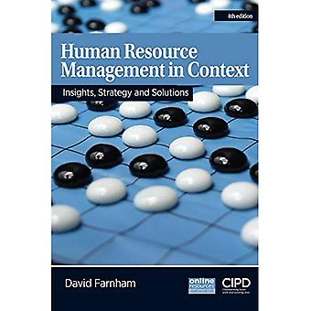 Human Resource Management in Context : Insights, Strategy and Solutions: Strategy, Insights and Solutions