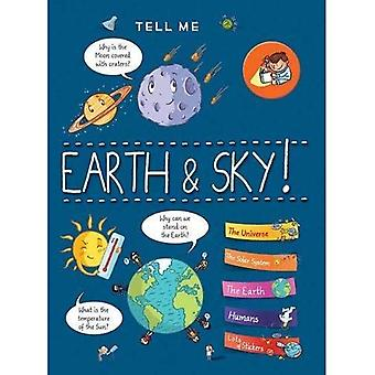 Tell Me Earth and Sky (Tell Me)