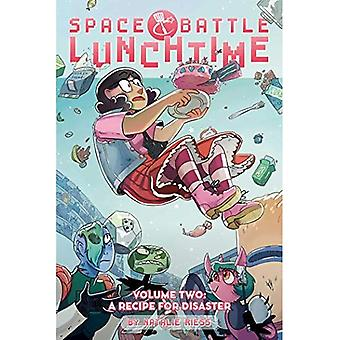 Space Battle Lunchtime: A Recipe for Disaster: Volume� 2