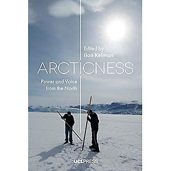 Arcticness: Power and Voice� from the North