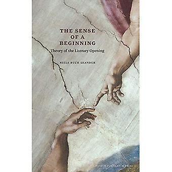 Avkänningen av en början: teori av litterära öppningen