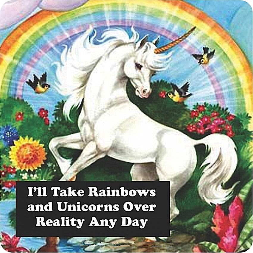 I'll Take Rainbows and Unicorns single funny drinks coaster    (hb)