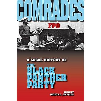 Comrades A Local History of the Black Panther Party by Jeffries & Judson L.