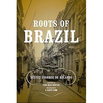 Roots of Brazil by Buarque de Holanda & Srgio