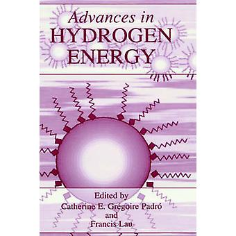 Advances in Hydrogen Energy by Grgoire Padr & Catherine E.