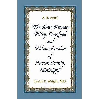 A. B. MUAS la MUAS Brewer Pettey Landford et familles Wilson du Mississippi le comté de Newton par Wright & Lucius F.