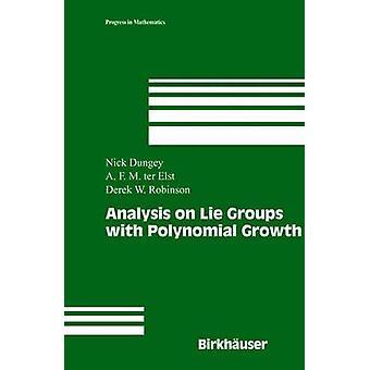 Análise em grupos de Lie com crescimento polinomial por Dungey & Nick