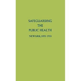Sauvegarde de la santé publique Newark 18951918 par Galishoff & Stuart