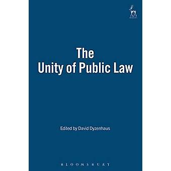 The Unity of Public Law by Dyzenhaus & David