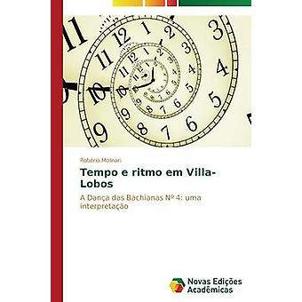 Tempo e ritmo em VillaLobos by Molinari Robrio