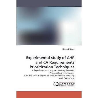 Experimentell studie av AHP och CV krav prioritering tekniker av Sahni & Deepak