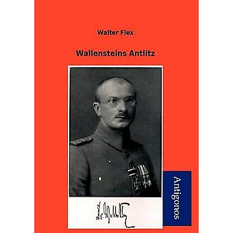 Wallensteins Antlitz by Flex & Walter