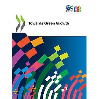 OECD-grünes Wachstum Studien in Richtung grünes Wachstum durch OECD Publishing