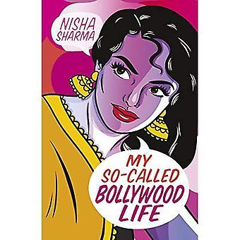 La mia cosiddetta vita di Bollywood
