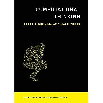 Pensamiento computacional (serie de conocimientos esenciales de MIT Press)