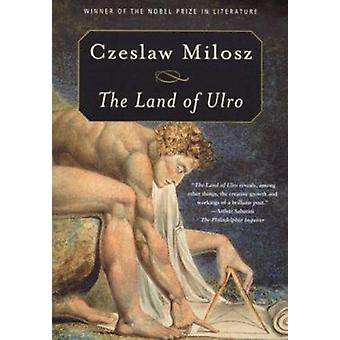The Land of Ulro by Czeslaw Milosz - Louis Iribarne - 9780374519377 B