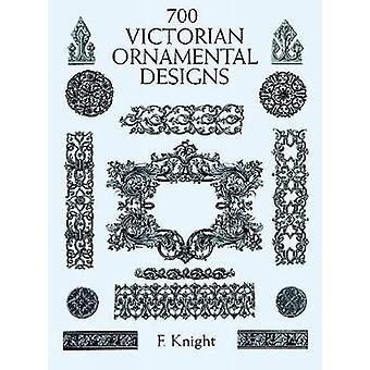 700 Victorian Ornament Designs by F. Knight - 9780486402659 Book