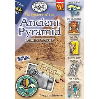 The Mystery of the Ancient Pyramid - Cairo - Egypt by Carole Marsh - 9