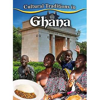 Cultural Traditions in Ghana by Joan Marie Galat - 9780778781035 Book