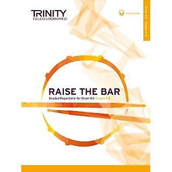 Raise the Bar Drum Kit Grades 1 2 by Raise the Bar Drum Kit Grades 1