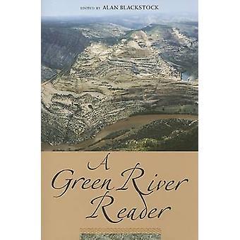 A Green River Reader by Alan Blackstock - 9780874808377 Book