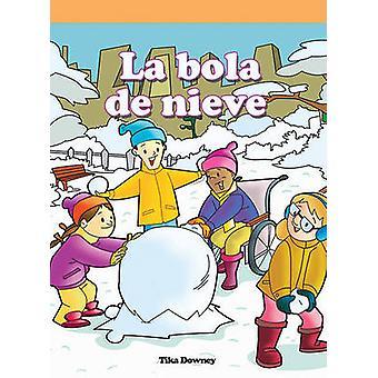 Bola de Nieve by Tika Downey - 9781404272026 Book