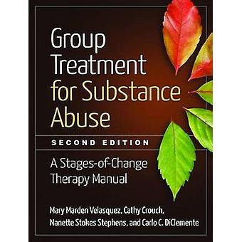 Group Treatment for Substance Abuse - A Stages-of-Change Therapy Manua
