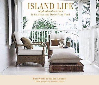 Island Life - Inspirational Interiors by Hicks - India  bois - David F