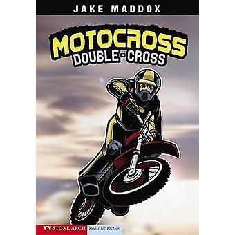 Motocross Double-Cross by Jake Maddox - Sean Tiffany - Bob Temple - 9