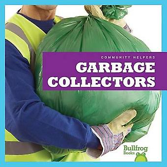 Garbage Collectors by Rebecca Pettiford - 9781620311578 Book