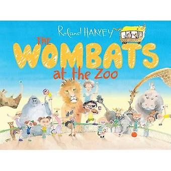 The Wombats at the Zoo by Roland Harvey - 9781743365182 Book