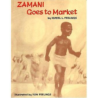 Zamani Goes to Market by Muriel Feelings - Tom Feelings - Tom Feeling
