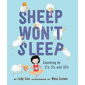Sheep Won't Sleep - Counting by 2s - 5s - and 10s by Judy Cox - 978082