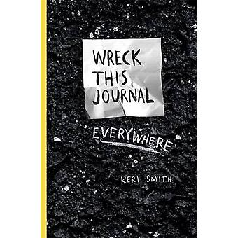 Wreck This Journal Everywhere 9781846148583 by Keri Smith
