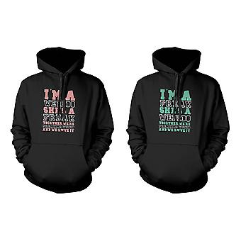 Together We're Freaking Weird and We Love It Funny BFF Matching Hoodies