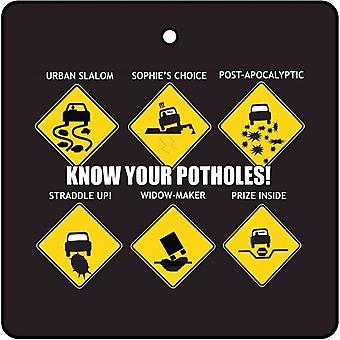 Know Your Potholes Car Air Freshener