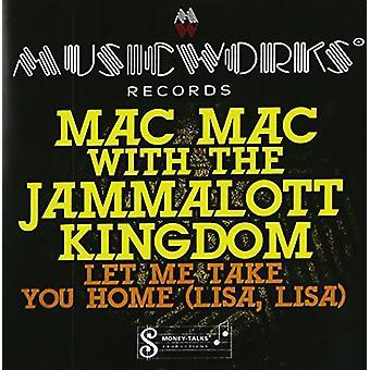 Mac Mac with the Jammalott Kingdom - Let Me Take You Home (Lisa Lisa) [CD] USA import