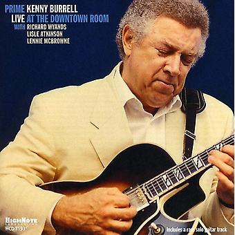 Kenny Burrell - Prime: Live på Downtown værelse [CD] USA importen