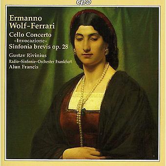 E. Wolf-Ferrari - Ermanno Wolf-Ferrari: Cello Concerto Invocazione; Sinfonia Brevis Op. 28 [CD] USA import