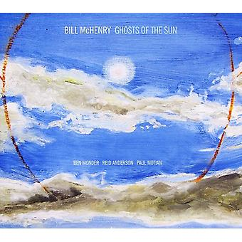 Bill McHenry - Ghosts of the Sun [CD] USA import