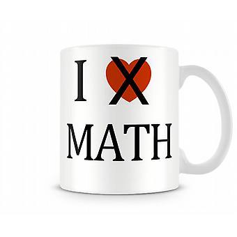 Ik hou niet van Math bedrukte mok