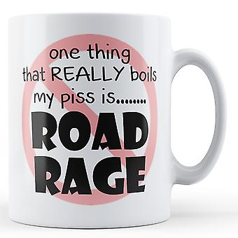 Road Rage Boils My Piss Mug
