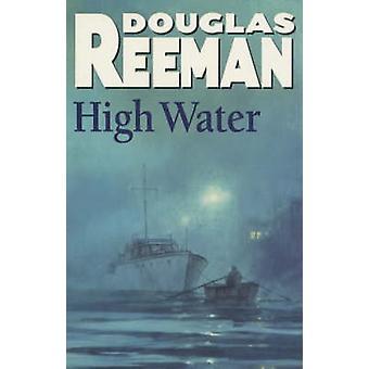 High Water by Douglas Reeman - 9780099079002 Book