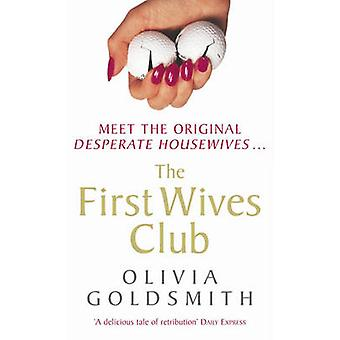 The First Wives Club by Olivia Goldsmith - 9780099435136 Book