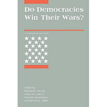 Do Democracies Win Their Wars? - An International Security Reader by M
