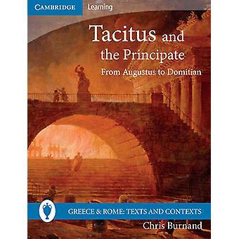 Tacitus og den Principate - fra Augustus til Domitian af Christopher